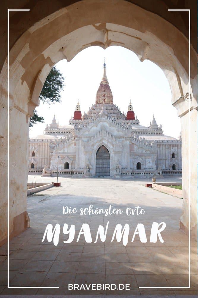 Myanmar: Die schönsten Orte für deine Reise - Reiseblog Bravebird
