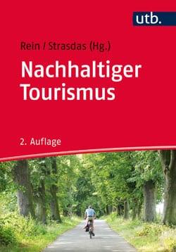 Nachhaltiger Tourismus - Prof. Rein und Prof. Strasdas - Reiseblog Bravebird