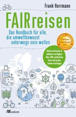 FAIRreisen von Frank Herrmann - Reiseblog Bravebird