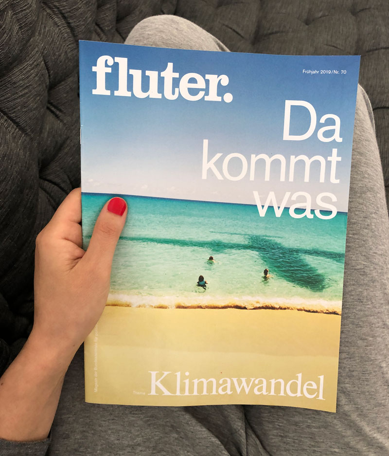 Fluter Magazin - Da kommt was, Klimawandel - Reiseblog Bravebird