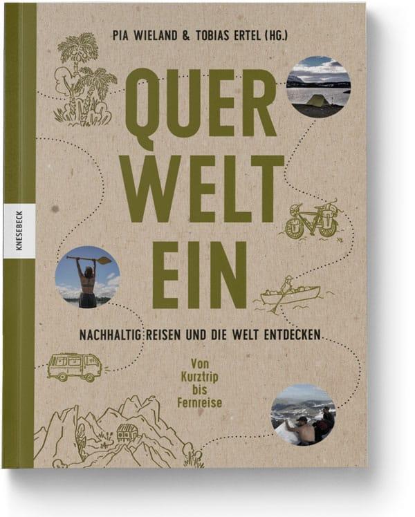 Querweltein - Buch für nachhaltiges Reisen - Reiseblog Bravebird